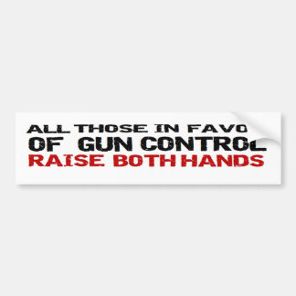 Anti Obama Anti Gun Control Political 'both hands' Bumper Sticker