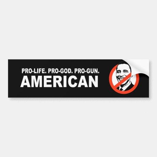 Anti-Obama - antiabortista. Favorable-Dios. Americ Etiqueta De Parachoque