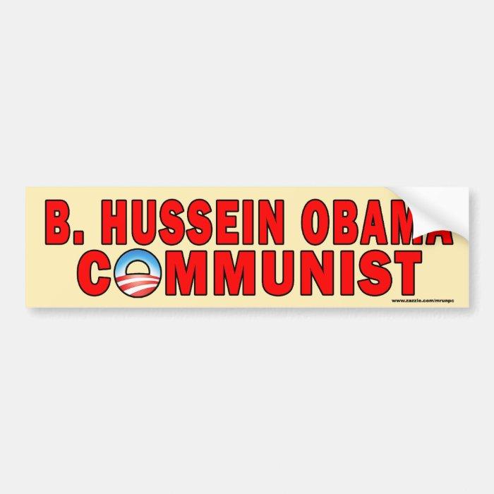"anti Obama ""B Hussein Obama Communist"" Sticker"