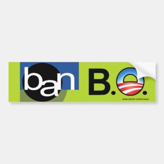 """anti Obama """"Ban BO"""" bumper sticker Car Bumper Sticker"""