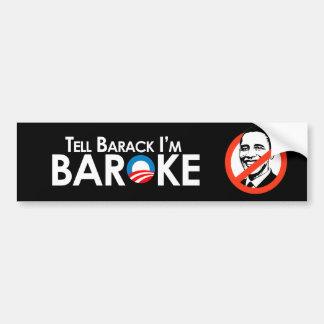 Anti-Obama - Baroke Bumpersticker Bumper Sticker