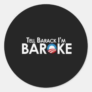 Anti-Obama - Baroke Bumpersticker Classic Round Sticker