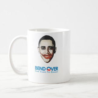 Anti-Obama - Bend Over for change Coffee Mug