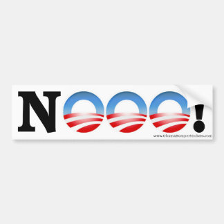 """Anti Obama Bumper Sticker """"NOOO!"""" Car Bumper Sticker"""