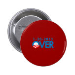 Anti-Obama Bumpersticker - Over 1-20-2013 Pinback Buttons