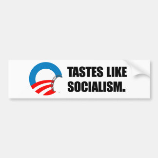Anti-Obama Bumpersticker - Tastes like Socialism Bumper Stickers