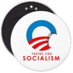 Anti-Obama Bumpersticker - Tastes like Socialism Pinback Buttons