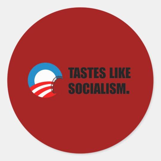 Anti-Obama Bumpersticker - Tastes like Socialism Classic Round Sticker