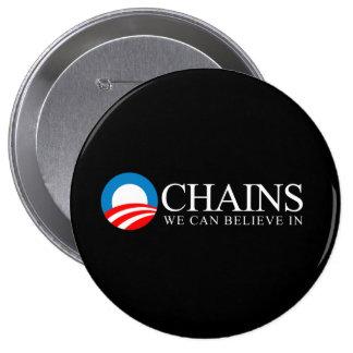 Anti-Obama - cadenas que podemos creer en blanco Pin Redondo 10 Cm
