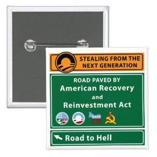 Anti-Obama: Camino al infierno pavimentado con el  Pin Cuadrada 5 Cm