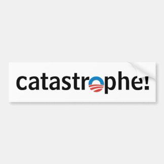 anti obama catastrophe bumper sticker car bumper sticker