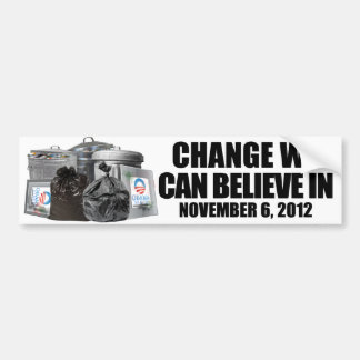 Anti Obama - Change We Can Believe In Car Bumper Sticker