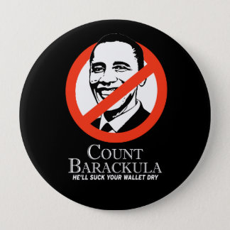 Anti-Obama - count barackula - he'll suck your wal Pinback Button