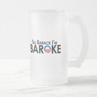 Anti-Obama - diga Barack Im Baroke Taza De Cristal