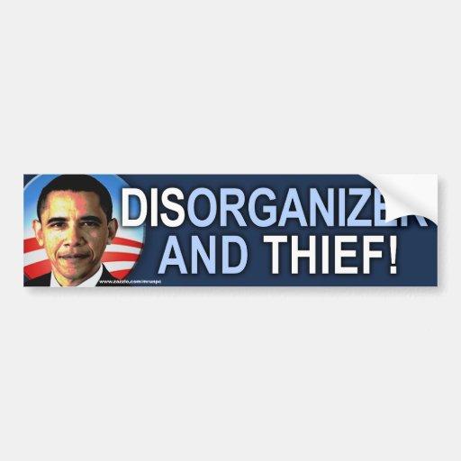 "anti Obama ""Dis-organizer & Thief"" Sticker Car Bumper Sticker"