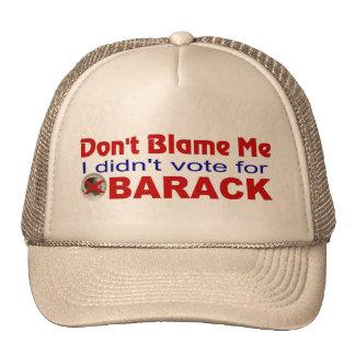 ANTI-OBAMA  DON'T BLAME ME TRUCKER HAT