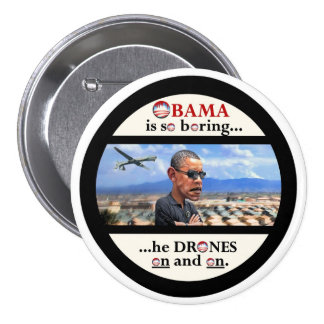 Anti-Obama drone assassin Pinback Button