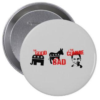 Anti-Obama - el bueno. El malo. El Commie Pin Redondo 10 Cm