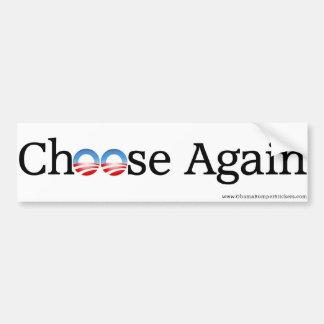 "Anti-Obama ""elige otra vez "" Pegatina De Parachoque"