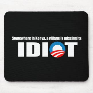 Anti-Obama - en alguna parte en Kenia un pueblo es Alfombrilla De Ratones
