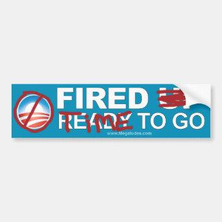Anti Obama - Fired - Time To Go! Car Bumper Sticker