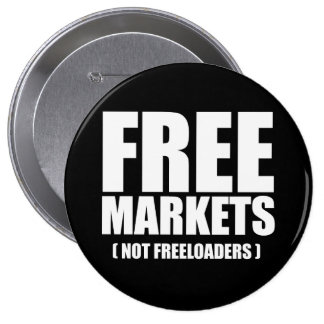 Anti-Obama - Free Markets not Freeloaders white Buttons