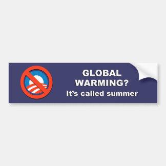 Anti-Obama - Global warming is called summer Bumper Sticker