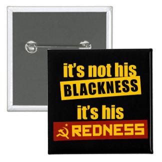 Anti-Obama: It's His Redness Button