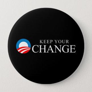 Anti-Obama - Keep your change Pinback Button