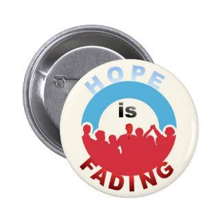 Anti-Obama: La esperanza se está descolorando Pins