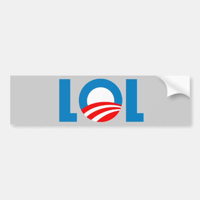 Anti-Obama - LOL Bumper Sticker