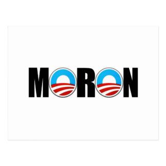 Anti Obama moron Postcard