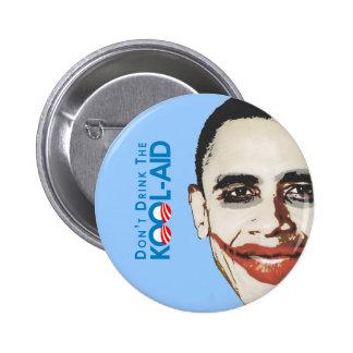 Anti-Obama - no beba la kool-ayuda Pin Redondo 5 Cm
