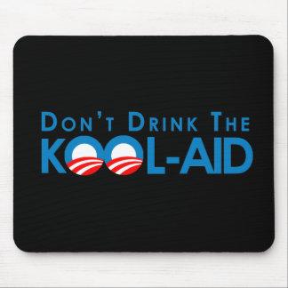 Anti-Obama - no beba la kool-ayuda Alfombrilla De Ratón