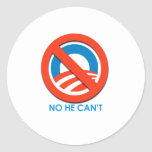 ANTI-OBAMA - NO HE CAN'T ROUND STICKERS