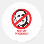 Anti-Obama - no mi presidente Pegatina Redonda