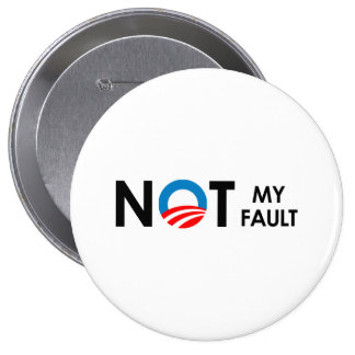 ANTI-OBAMA - NOT MY FAULT BLACK-.png Pins