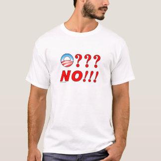 "Anti Obama ""O? NO! T-shirt"