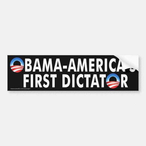 """anti Obama """"Obama-America's First Dictator"""" Bumper Sticker"""