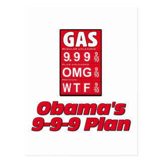 Anti Obama: Obama's 999 Plan High Gas Prices Postcard