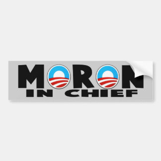 Anti Obama Obama's a moron Bumper Stickers