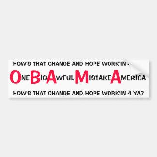 ANTI OBAMA - ONE BIG AWFUL MISTAKE AMERICA BUMPER STICKER