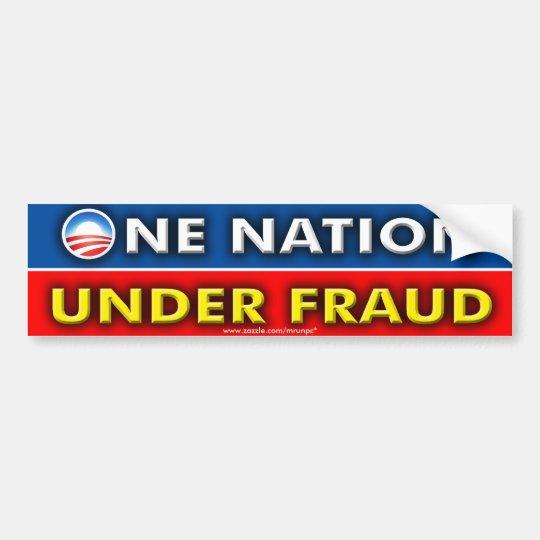 """Anti Obama """"One Nation Under Fraud"""" Bumper Sticker"""