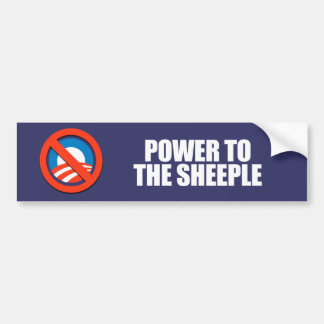ANTI-OBAMA- Power to the sheeple Bumper Sticker