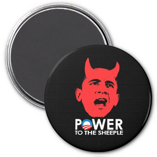 ANTI-OBAMA - POWER TO THE SHEEPLE REFRIGERATOR MAGNET