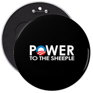 ANTI-OBAMA - POWER TO THE SHEEPLE PINBACK BUTTON