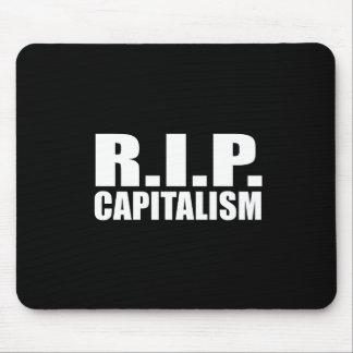 ANTI-OBAMA- R.I.P. Capitalism Mouse Pad
