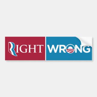 Anti Obama Right Wrong Bumper Sticker Car Bumper Sticker
