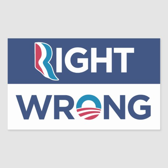 Anti Obama Right Wrong Rectange Sticker