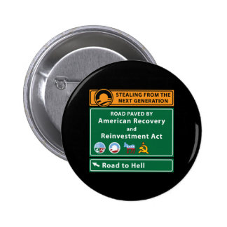 Anti-Obama Road To Hell Paved With Stimulus Pinback Button